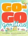 Go-Go Gorillas - Julia Durango, Eleanor Taylor