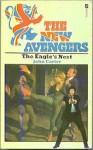 The Eagle's Nest (The New Avengers, #2) - John Carter
