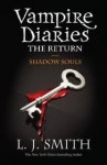 The Vampire Diaries. The Return: Shadow Souls - Lisa Jane Smith