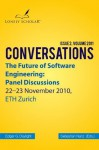 The Future of Software Engineering: Panel Discussions - Edgar G. Daylight, Sebastian Nanz, Erich Gamma, Niklaus Wirth, Michael A. Jackson, David L. Parnas, Barry Boehm, Andreas Zeller, Manfred Broy, Rustan Leino