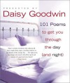 101 Poems to Get You Through the Day (and Night) - Daisy Goodwin