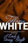 A Dark & Stormy Knight - Tiffany White