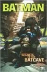 Batman: Secrets of the Batcave - Bill Finger, Dennis O'Neil, Bob Kane, Sheldon Moldoff