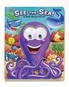 See The Sea!: A Book About Colors - Allia Zobel Nolan, Michael Terry