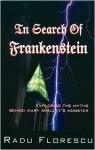 In Search of Frankenstein - Radu Florescu