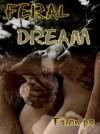 Feral Dream - Talon P.S.