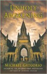 Unholy Awakening - Michael Gregorio