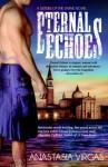 Eternal Echoes (Sisters of the Divine) - Anastasia Virgas, Stella Price