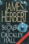 The Secret of Crickley Hall by Herbert, James (2007) Paperback - James Herbert
