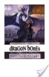 Dragon Bones - Patricia Briggs