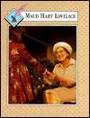 Maud Hart Lovelace - Ken E. Berg