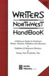 Writers Northwest Handbk - Marlene Howard, Marjorie Reynolds, David Hedges, Joleen Colombo, Dennis Stovall, John Daniel, Stella Cameron, Mike Rich
