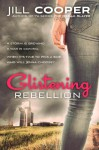 Glistening Rebellion - Jill Cooper