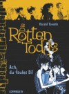 Die Rottentodds – Ach, du faules Ei! (Die Rottentodds, #3) - Harald Tonollo, Carla Miller, Valerie Flakowski