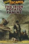 The Irish Potato Famine - Dennis Brindell Fradin, Judith Bloom Fradin