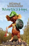 Whortle's Hope - Robin Jarvis
