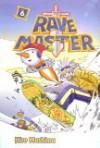 Rave Master, Volume 6 (Rave Master (Sagebrush)) - Hiro Mashima