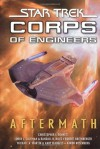 Aftermath (Star Trek) (Starfleet Corps of Engineers #29) - Christopher L. Bennett, Loren L. Coleman, Randall N. Bills, Robert Greenberger, Michael A. Martin, Andy Mangels, Aaron Rosenberg