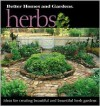 Herbs: Ideas for Creating Beautiful and Bountiful Herb Gardens - Eleanore Lewis