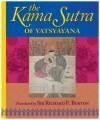 The Kama Sutra of Vatsyayana. - Mallanaga Vātsyāyana