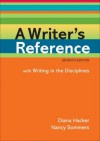 A Writer's Reference with Writing in the Disciplines - Diana Hacker, Nancy Sommers