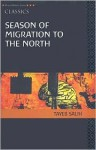 Season of Migration to the North - Tayeb Salih, Denys Johnson-Davies, Wail S. Hassan