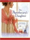 The Apothecary's Daughter (MP3 Book) - Julie Klassen, Davina Porter