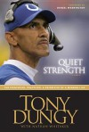 Quiet Strength - Tony Dungy