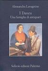 I Daneu: Una famiglia di antiquari - Alessandra Lavagnino, Leonardo Sciascia