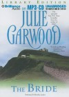The Bride (Lairds' Fiancées, #1) - Julie Garwood, Rosalyn Landor