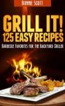 Grill It! - Bonnie Scott