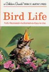 Bird Life (A Golden Guide from St. Martin's Press) - Stephen W. Kress, John D. Dawson
