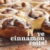 I Love Cinnamon Rolls! - Judith Fertig