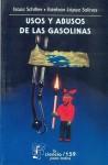 Usos y Abusos de la Gasolina - Isaac Schifter, Esteban Lopez Salinas