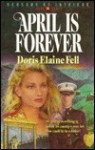 April is Forever - Doris Elaine Fell