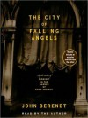 The City of Falling Angels (Audio) - John Berendt