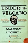 Under the Volcano - Malcolm Lowry, William T. Vollmann