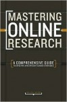 Mastering Online Research: A Comprehensive Guide to Effective and Efficient Search Strategies - Maura D. Shaw