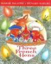 Three French Hens - Margie Palatini, Richard Egielski