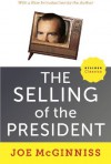 The Selling of the President - Joe McGinniss