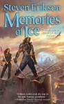 Memories of Ice (Malazan Book of the Fallen, #3) - Steven Erikson