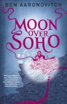 Moon Over Soho - Ben Aaronovitch
