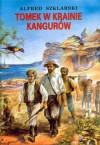 Tomek w krainie kangurów (Tomek #1) - Alfred Szklarski