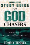 God Chasers: Interactive Study Guide - Tommy Tenney