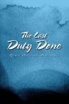 The Last Duty Done - John Robertson