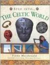 Celtic World (Step Into...) - Fiona MacDonald
