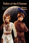 Tales of the U'Tanse - Henry Melton