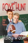 Foxe Hunt - Haley Walsh