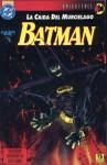 Batman: La caída del murciélago #1 - Doug Moench, Graham Nolan