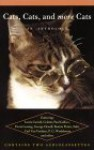 Cats and More Cats - Various, Jane Garmey, J.D. McClatchy, Michael Wagner, Anne Marie Miller, Randall Bourscheidt, Keith Baxter, Laura Esterman